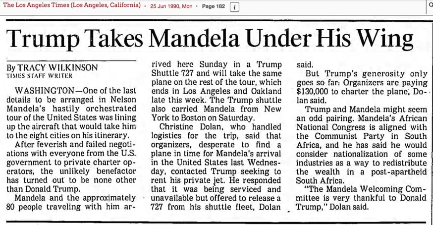 1990 - When Nelson Mandela couldn't rent a plane, Trump helped out.