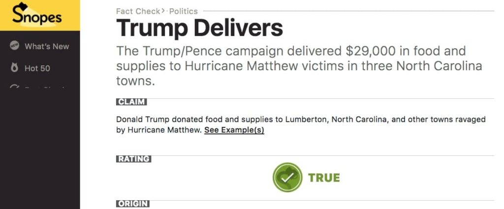 Snopes confirms the Trump/Pence campaign delivered $29,000 in food and supplies to Hurricane Matthew victims in three North Carolina towns.
