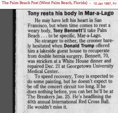 Tony Bennett rests his body in Mar-a-Lago. Donald Trump offered him a lakeside guest house to recuperate from double hernia surgery.