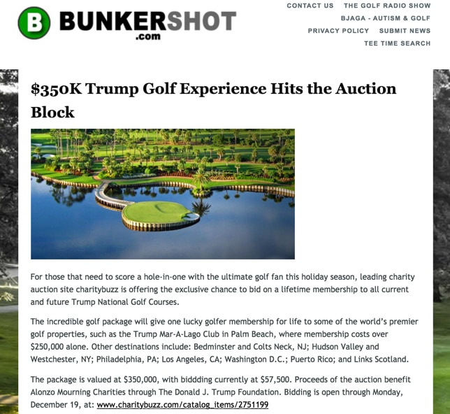 charity auction site charitybuzz is offering the exclusive chance to bid on a lifetime membership to all current and future Trump National Golf Courses.